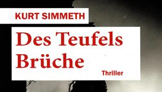 Kurt Simmeths neuer Thriller Des Teufels Brüche