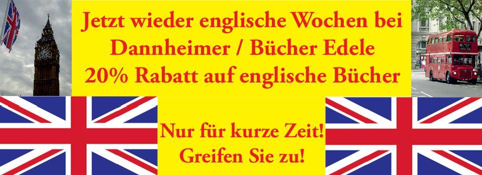 Jetzt wieder englische Wochen bei Dannheimer/Bücher Edele