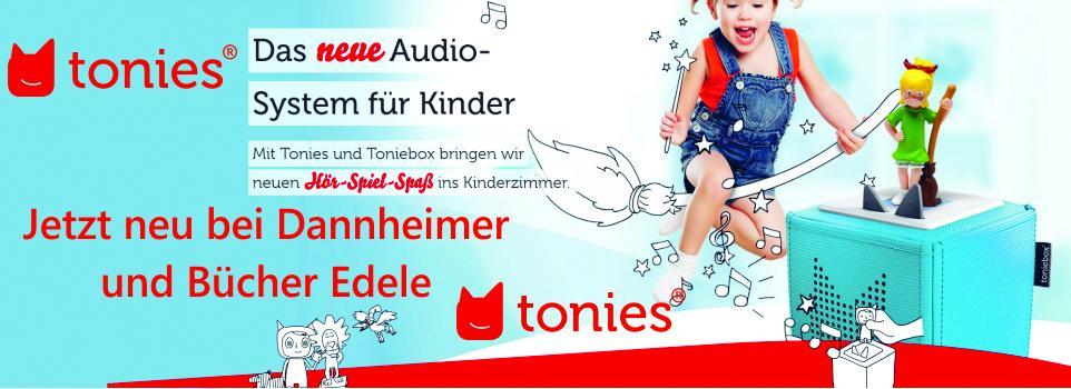 Die Tonies jetzt bei Dannheimer/Bücher Edele